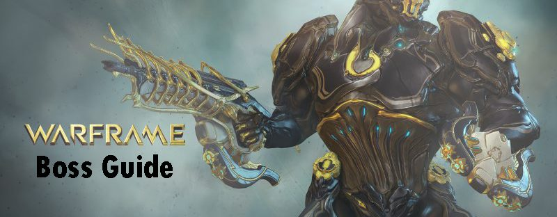 warframe boss guide